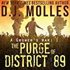 The Purge of District 89: A Grower's War, Book 1 Audiobook by D. J. Molles Narrated by Christian Rummel
