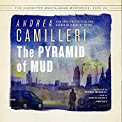 The Pyramid of Mud: The Inspector Montalbano, Book 22 | [Andrea Camilleri, Stephen Sartarelli - translator]