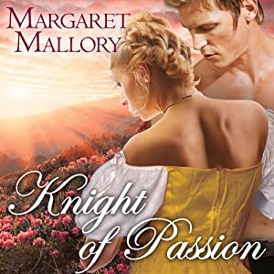 Knight of Passion: All The King's Men Series, #3 | [Margaret Mallory]