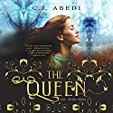 The Queen: Fae, Book 3 Audiobook by C.J. Abedi Narrated by Emily Durante, Mikael Naramore