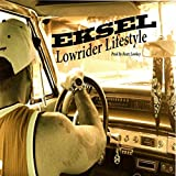 Lowrider Lifestyle [Explicit]