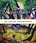 August Macke & Franz Marc: An Artist...