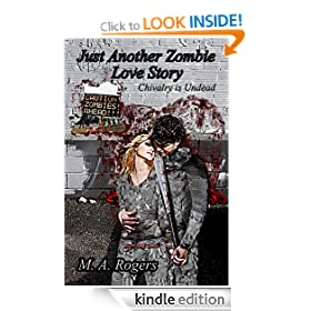 Chivalry is Undead (Just Another Zombie Love Story)