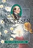 The Little Match Girl (H.C. Andersen Illustrated Fairy Tales Book 1)
