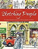 img - for Sketching People: An Urban Sketcher   s Manual to Drawing Figures and Faces book / textbook / text book