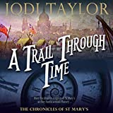 A Trail Through Time: The Chronicles of St. Mary's, Book 4 (Unabridged)