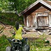 A Day with Werewolves: A Month with Werewolves, Book 3 | K. Matthew