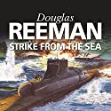 Strike from the Sea Audiobook by Douglas Reeman Narrated by David Rintoul