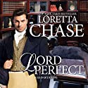 Lord Perfect: Carsington Family Series Audiobook by Loretta Chase Narrated by Kate Reading