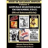 LEITURAS SELECIONADAS EM ESPANHOL FÁCIL VOLUME 4 (SÉRIE DE ESPANHOL SIMPLES)