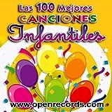 Las 100 Mejores Canciones Infantiles