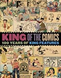 img - for King of the Comics: One Hundred Years of King Features Syndicate (The Library of American Comics) book / textbook / text book