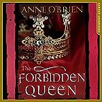 The Forbidden Queen | Anne O'Brien