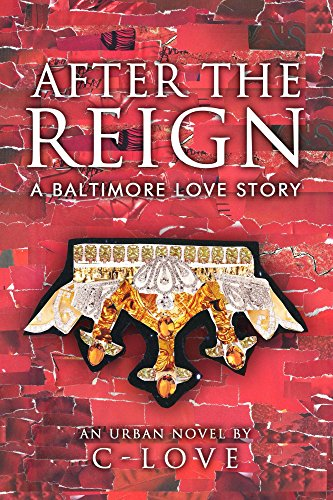 After the Reign: A Baltimore Love Story