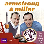 Armstrong & Miller: Children's Hour | [Alexander Armstrong, Ben Miller]