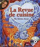 La Revue de cuisine : Edition bilingue fran�ais-anglais (1CD audio)