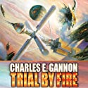 Trial by Fire: Caine Riordan, Book 2 (       UNABRIDGED) by Charles E. Gannon Narrated by Kevin Pariseau