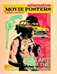 Alternative Movie Posters: Film Art f...