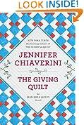 The Giving Quilt: An Elm Creek Quilts Novel (The Elm Creek Quilts Book 20)