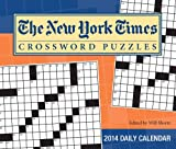 img - for The New York Times Crossword Puzzles 2014 Day-to-Day Calendar: Edited by Will Shortz book / textbook / text book