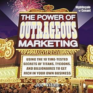 The Power of Outrageous Marketing Speech