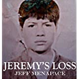 Jeremy's Loss - A Paranoid Thriller