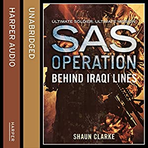Behind Iraqi Lines (SAS Operation) Audiobook