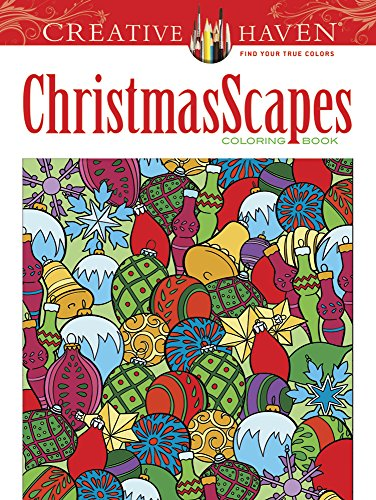 Creative Haven ChristmasScapes Coloring Book (Creative Haven Coloring Books)