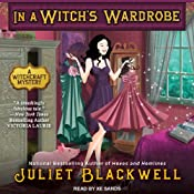 In a Witch's Wardrobe: Witchcraft Mysteries, Book 4 | [Juliet Blackwell]