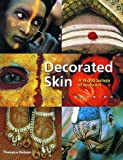 Decorated Skin: A World Survey of Body Art (0500283281) by Groning, Karl