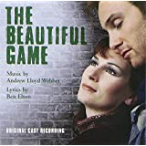 The Beautiful Game (2000 Original London Cast)