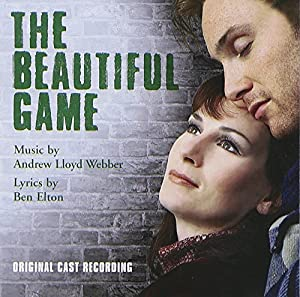 The Beautiful Game (2000 Original London Cast)