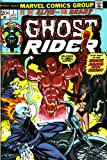 Ghost Rider: Is He Alive or Dead?: Welcome to Hell, Mortal! Step Right up and Shake Hands with Satan! (202O02900, Vol. 1, No. 2, October 1973) (020202900X) by Stan Lee