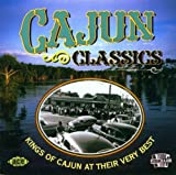 Various Artists Cajun Classics: Kings of Cajun at Their Very Best