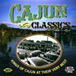 Cajun Classics: Kings Of Cajun At The...