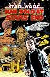 Han Solo at Stars' End (Classic Star Wars, Volume Five) (1569712549) by Archie Goodwin