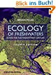Ecology of Fresh Waters: A View for t...