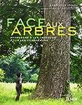 Face aux arbres : Apprendre � les obs...