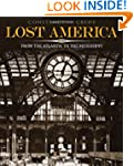 Lost America, Volume I: From the Atla...