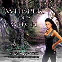 Whisper of a Witch (       UNABRIDGED) by Suza Kates Narrated by Hollie Jackson