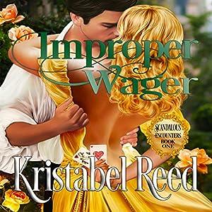 Improper Wager: Scandalous Encounters Audiobook