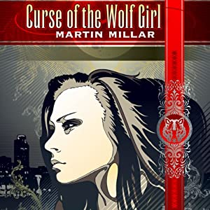 Curse of the Wolf Girl | Livre audio