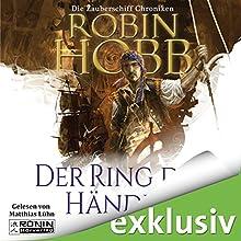 Der Ring der Händler (Die Zauberschiffe 1) Hörbuch von Robin Hobb Gesprochen von: Matthias Lühn