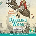 In Darkling Wood Audiobook by Emma Carroll Narrated by Victoria Fox