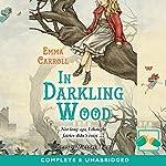 In Darkling Wood | Emma Carroll