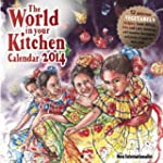2014 The World in Your Kitchen Calend...