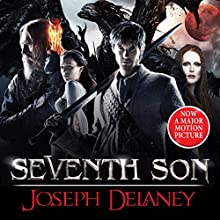 Seventh Son: The Spook's Apprentice Film Tie-in (       UNABRIDGED) by Joseph Delaney Narrated by Jamie Glover, Will Thorp