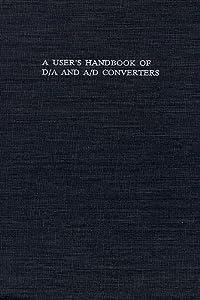 A User's Handbook of D/A and A/d Converters Eugene R. Hnatek