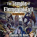 The Temple of Elemental Evil: Dungeons & Dragons: Greyhawk, Book 3 Audiobook by Thomas M. Reid Narrated by Bernard Setaro Clark