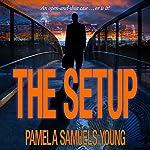 The Setup: A Short Story | Pamela Samuels Young